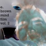 e. Brown - mind film vol. 2